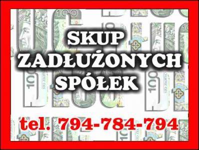 Kupujemy Zadłużone Spółki tel. 794-784-794.